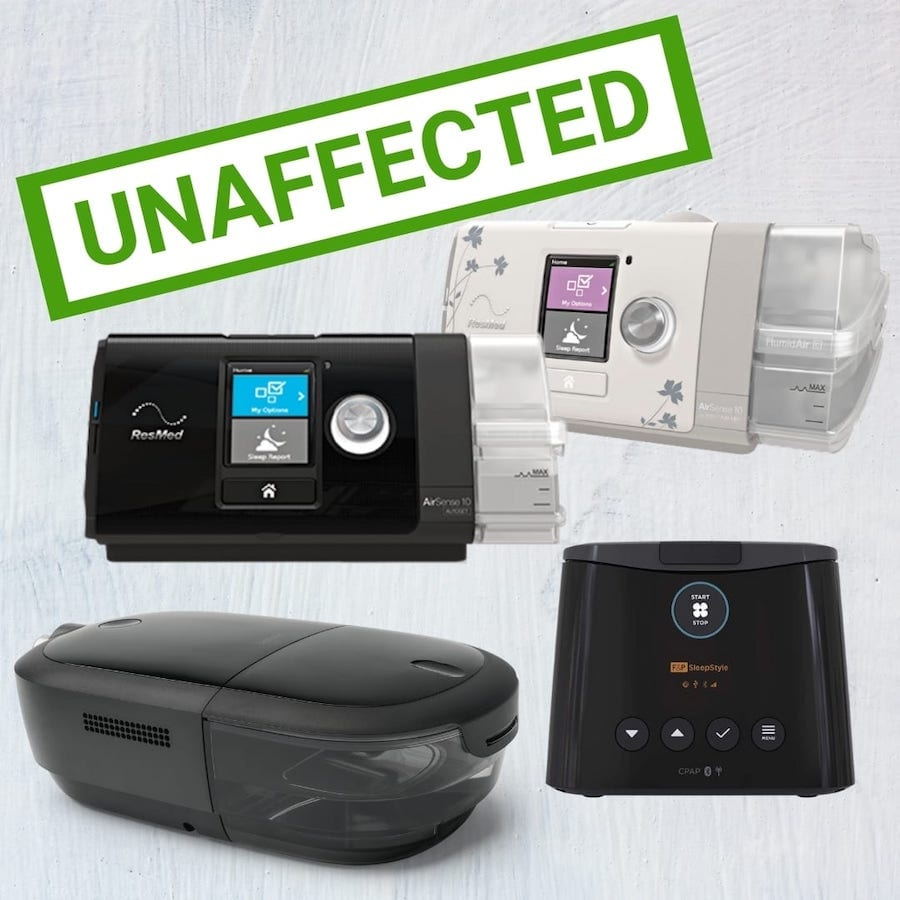 Devices unaffected by the Philips recall: Airsense 10 for him, Airsense 10 for her, Dreamstation 2, SleepStyle